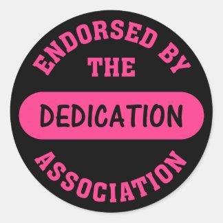 Dedication Association Endorsement Round Sticker