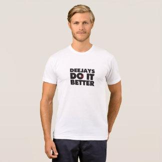 Deejays Do it Better basic T-shirt