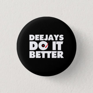 Deejays Do it Better black button white logo