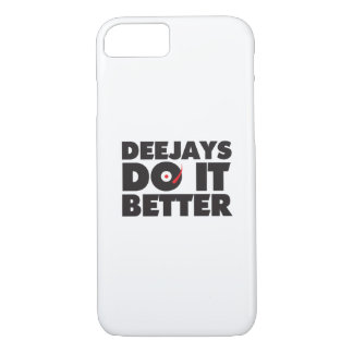 Deejays Do it Better phone cover
