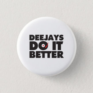Deejays Do it Better white button black logo
