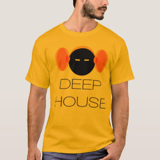 Deep House T-Shirt