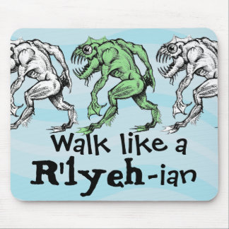 Deep One - Walk Like a R'lyeh-ian - Mouse Pad