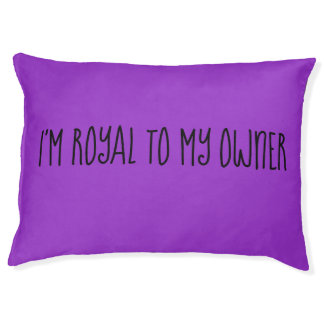 Deep Orchid I Am Loyal To My Owner Pet Bed