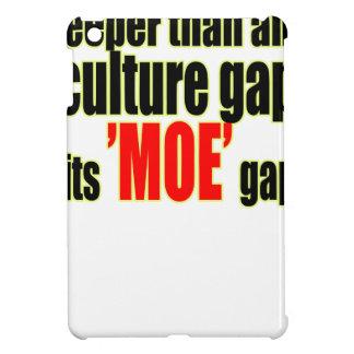 deeper culture moe gap definition for fun joke mem iPad mini cases