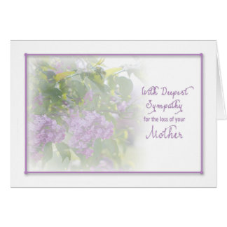 DEEPEST SYMPATHY - LOSS OF MOTHER GREETING CARD
