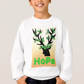 Deer horn Hope quotes Sweatshirt