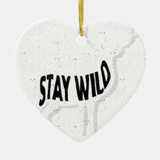 Deer - Stay wild Ceramic Ornament