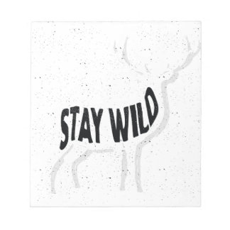 Deer - Stay wild Notepad