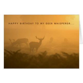 Deer Whisperer Buck Doe Hunter Birthday Card