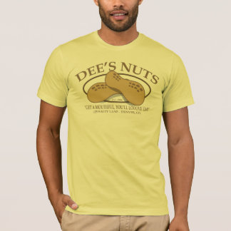 Dee's Nuts Funny T-Shirt