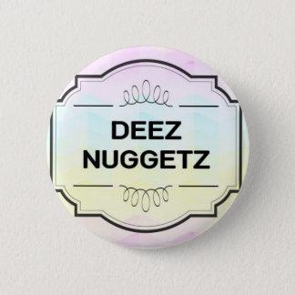 Deez Buttonz 2 Inch Round Button
