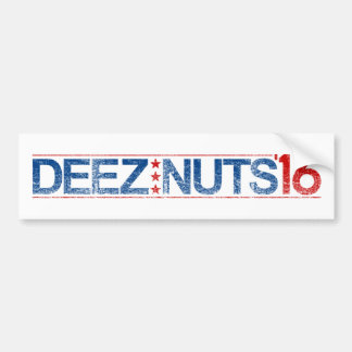 Deez Nuts 2016 Bumper Sticker