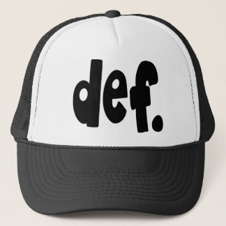 def. trucker hat