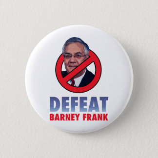 Defeat Barney Frank 2 Inch Round Button