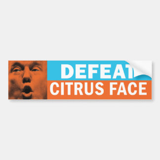 Defeat Citrus Face Anti-Trump Bumper Sticker