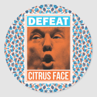 Defeat Citrus Face Anti-Trump Round Sticker