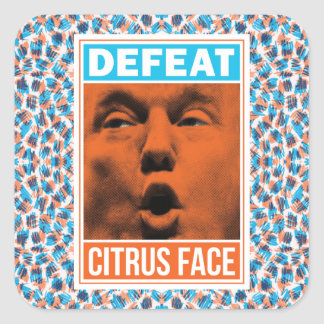 Defeat Citrus Face Anti-Trump Square Stickers