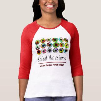 Defeat the colours! John Dalton. T-Shirt