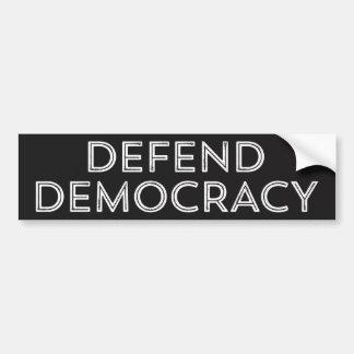 Defend Democracy Bumper Sticker