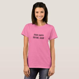 """""""Define Good"""" Women's T-shirt"""