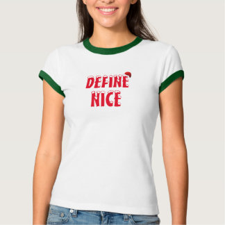 Define Nice Christmas Shirt