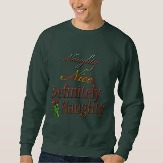 Definitely Naughty Sweatshirt