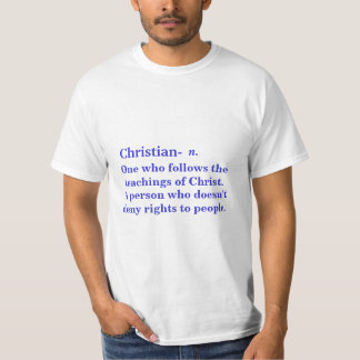 Definition of a Christian Tshirt