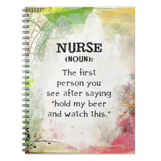 Definition of a Nurse Spiral Notebook