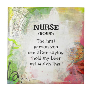 Definition of a Nurse Tile