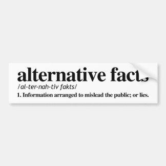 Definition of Alternative Facts - Science Resitanc Bumper Sticker