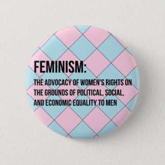 Definition of Feminism 2 Inch Round Button