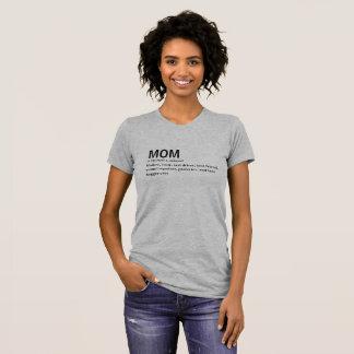 Definition of Mom Shirt