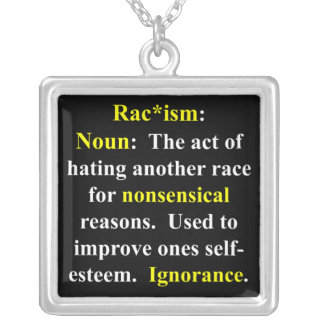 Definition of Racism Silver Plated Necklace