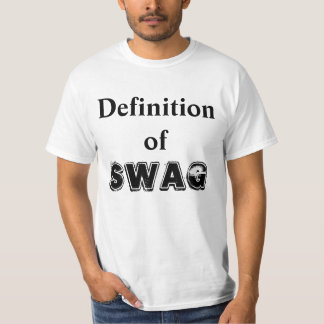 DEFINITION OF SWAG T-Shirt