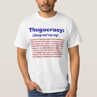 Definition of Thugocracy T-shirts