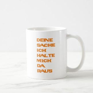 Deine Sache ich halte mich da raus Classic White Coffee Mug