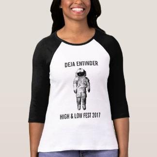 Deja Entinder High & Low Fest 2017 T-Shirt