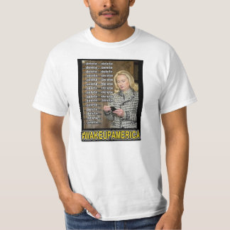 Delete Delete Delete...Delete Hillary T-Shirt
