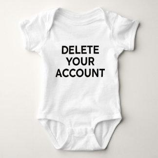Delete Your Account Baby Bodysuit