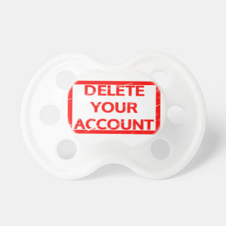 Delete your account Stamp Pacifier