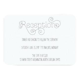 "Delicate Curly Script Wedding Reception Card 3.5"" X 5"" Invitation Card"