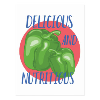 Delicious And Nutritious Postcard