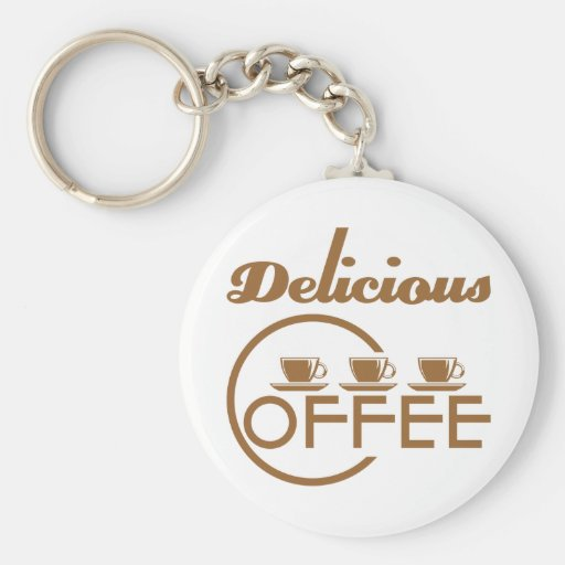 Delicious Coffee Keychain