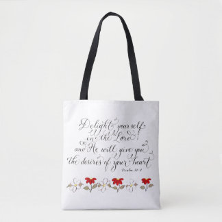 Delight in the Lord inspiration verse typography Tote Bag
