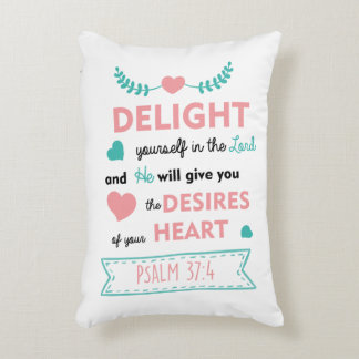 Delight yourself in the Lord Christian Bible Verse Accent Pillow
