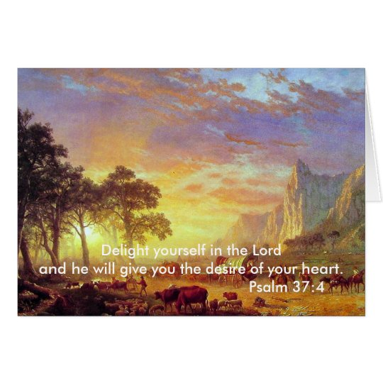 Delight yourself in the Lord,Psalm 37 Card