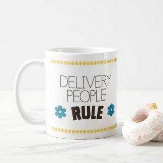 Delivery People Rule Coffee Mug