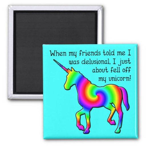 Delusional Unicorn Funny Fridge Magnet