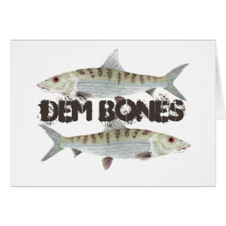 Dem Bones- Bonefish Card